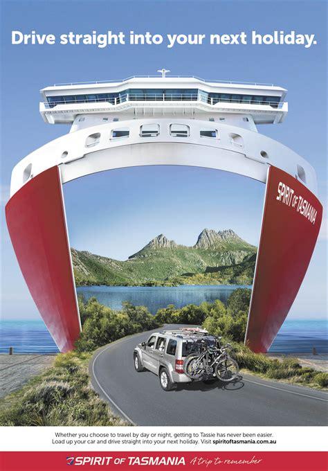 Print ad: Spirit of Tasmania: Drive straight into your ...