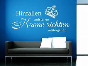 Spruch Krone Richten : wandtattoo hinfallen aufstehen weitergehen ~ Markanthonyermac.com Haus und Dekorationen