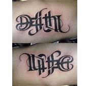 Ambigram Tattoo  Life/deathThis Is The I Want