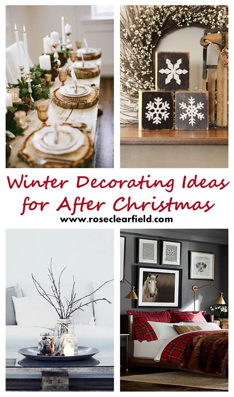 Winter Decorating Ideas For After Christmas • Rose Clearfield