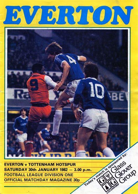 Everton v Tottenham 1981-82   Tottenham football, Everton ...