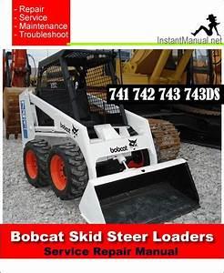 Download Bobcat 741 742 743 743ds Skid Steer Loader
