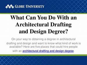 Architectural drafter degree for What can you do with an architecture degree