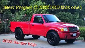 Introduction  Project 2002 Ford Ranger Edge