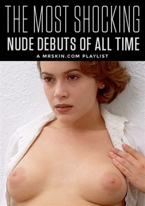 Mr Skins The Most Shocking Nude Debuts Of All Time Mr