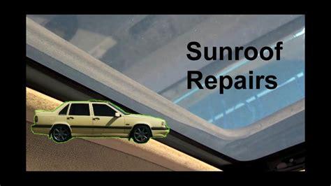 sunroof motor removal glass removal leak repair volvo