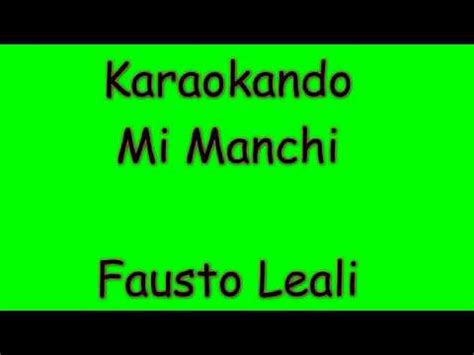 Fausto Leali Mi Manchi Testo by Karaoke Italiano Mi Manchi Fausto Leali Testo