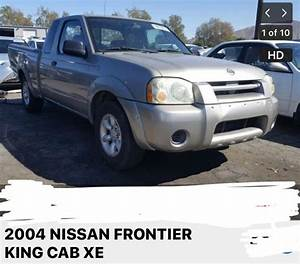 2004 Nissan Frontier King Cab Xe Parts I Only Got Whats Listed On Add    For Sale In Los Angeles