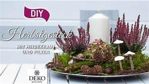 Deko Kitchen : diy h bsches herbstgesteck mit heidekraut how to deko kitchen youtube ~ A.2002-acura-tl-radio.info Haus und Dekorationen