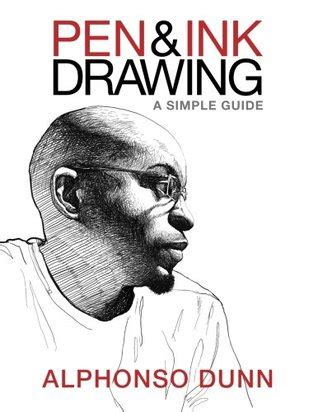 ink drawing  simple guide  alphonso dunn reviews discussion bookclubs lists
