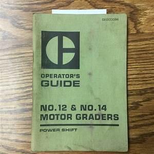 Cat Caterpillar No  12  U0026 14 Operation Manual Operators