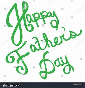 Green Happy Fathers Day Stock Photo 436809661 : Shutterstock