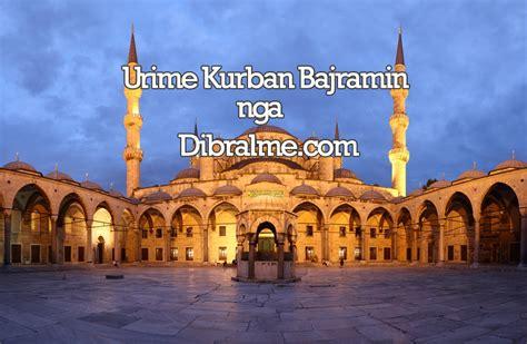 Urime dhe për shumë vite festa e Kurban Bajramit - DibraIme.com