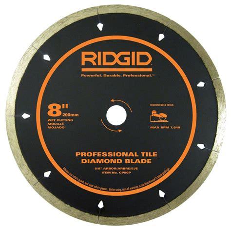 Ridgid Tile Saw Blade by Ridgid 8 In Edge Tile Circular Saw Blade Hd Cp80p