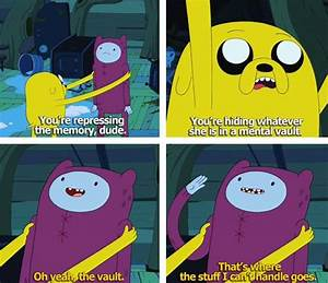 Finn and Jake moments! -oh great so you even know your ...
