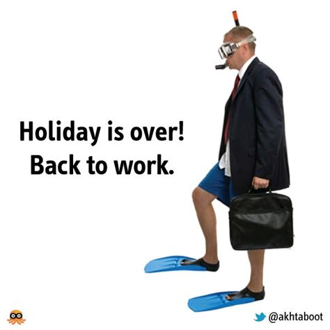 Back To Work Quotes After Holidays