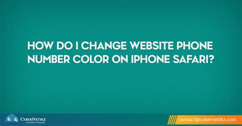 how to change phone number color on iphone safari