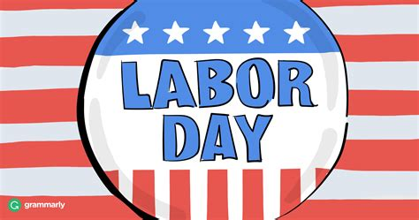 call  labor day grammarly