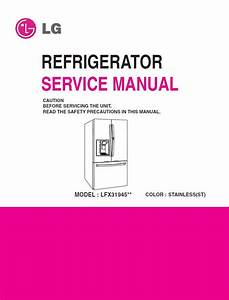 Lg Lfx31945 Lfx31945st Refrigerator Service Manual   Parts