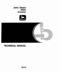 John Deere 450c Crawler Tm1102 Technical Manual Pdf