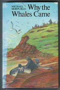 Why the Whales came by Michael Morpurgo : Children's ...