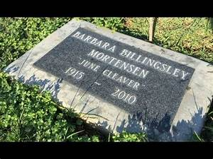 FAMOUS GRAVE-Leave It To Beaver Barbara Billingsley JUNE ...