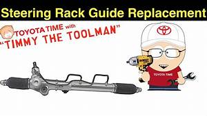 Steering Rack Guide Replacement