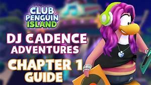 Club Penguin Island Dj Cadenceu002639s Adventures Chapter 1