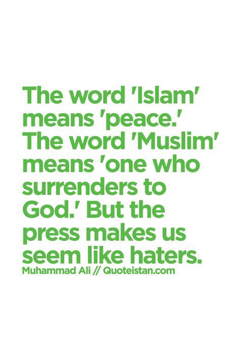 word islam means peace  word muslim means