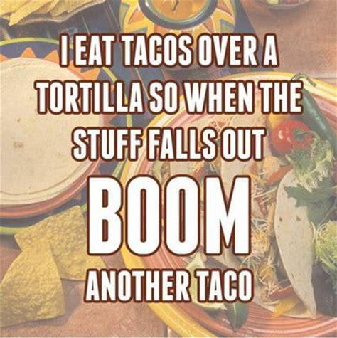Taco Meme - 25 best ideas about taco humor on pinterest funny food quotes food humor and tacos funny