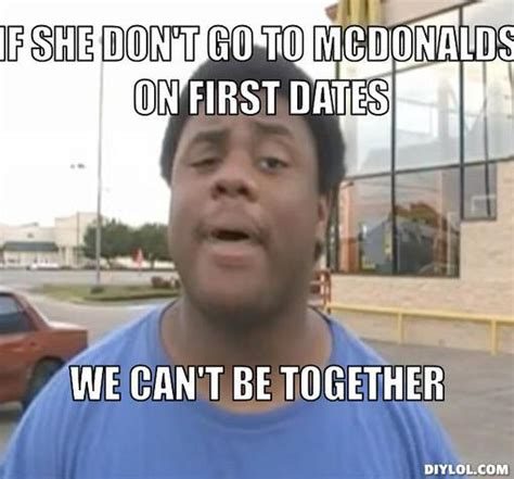We Go Together Meme - i don t do first dates turning lamebos into rainbows