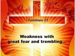 0514 1 Corinthians 23 Weakness With Great Fear Powerpoint