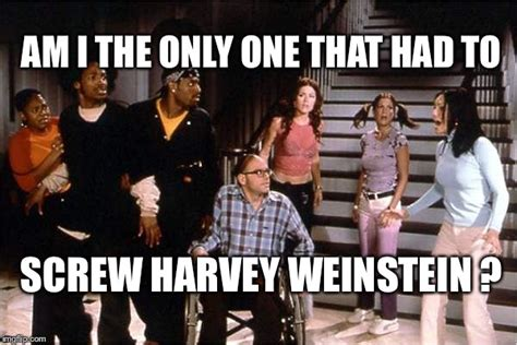 Harvey Weinstein Memes - idiotic meme but let this sink how many did slept with the creep and afraid to come out the