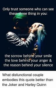 Only Trust Some... Harley And Joker Quotes