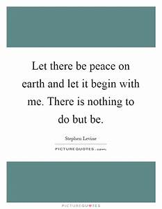 Peace On Earth Quotes & Sayings | Peace On Earth Picture ...