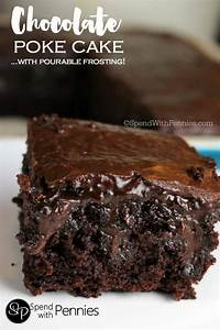 Chocolate Poke Cake From Scratch - Spend With Pennies
