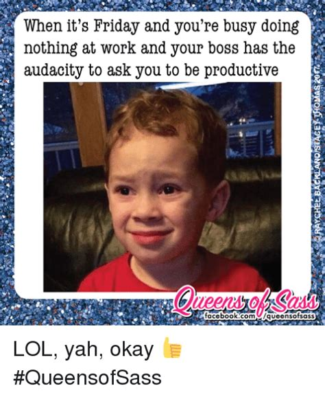 25+ Best Memes About Doing Nothing At Work  Doing Nothing At Work Memes