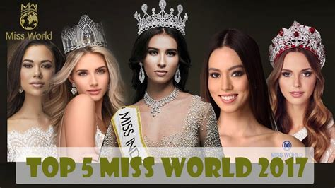 Top 5 Final Miss World 2017 Prediction Youtube