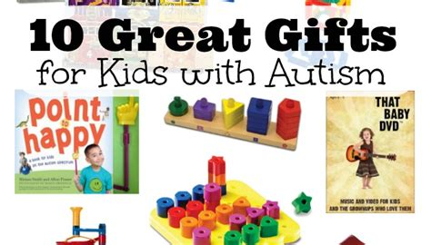 10 great christmas gifts for kids with autism housewife