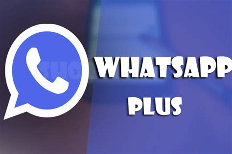 whatsapp plus vs gbwhatsapp new features for 2018