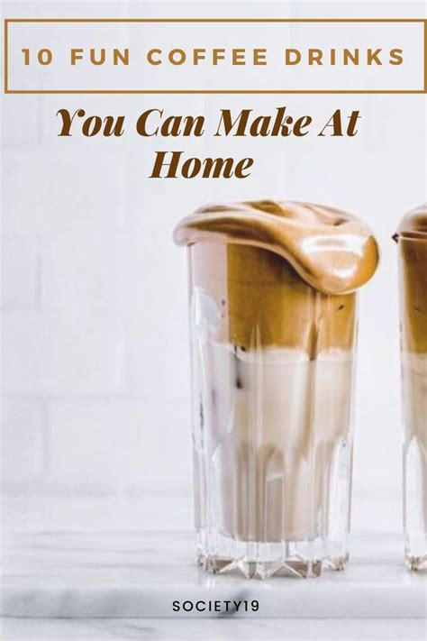 Between added sugar and caffeine, does healthy coffee even exist?! 10 Fun Coffee Drinks You Can Make At Home - Society19 in 2020 | Fun coffee drinks, Healthy ...