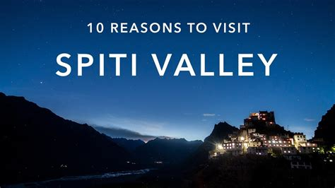10 reasons to visit spiti valley youtube