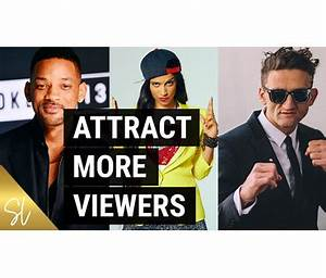 How to Attract Viewers On YouTube like WILL SMITH!   Sunny ...