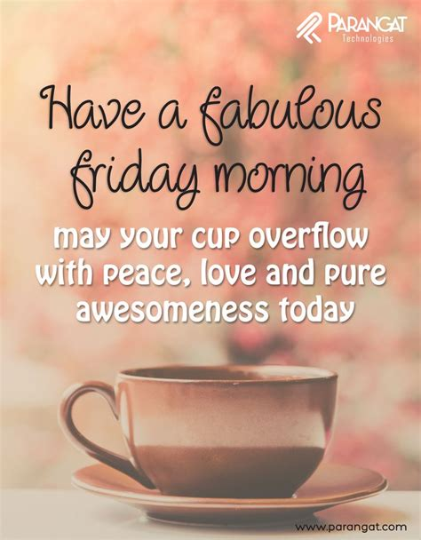 Friday Morning Quotes Best 25 Friday Morning Greetings Ideas On