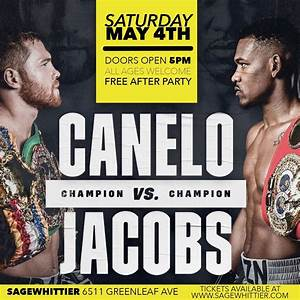 Canelo-jacobs Viewing Party   Sage