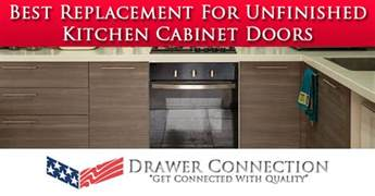 best replacement for unfinished kitchen cabinet doors