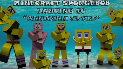 minecraft spongebob dancing  gangnam style parody