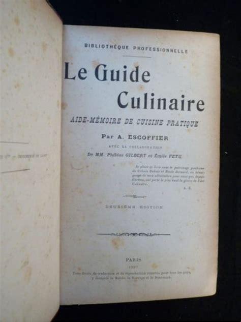 cuisine culinaire escoffier le guide culinaire aide mémoire de cuisine