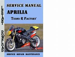 Aprilia Tuono R Factory Service Repair Manual