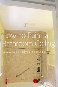 painting a bathroom ceiling w empowerment With steps to paint your bathroom ceiling